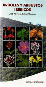 Árboles y arbustos ibéricos. Guía práctica de identificación