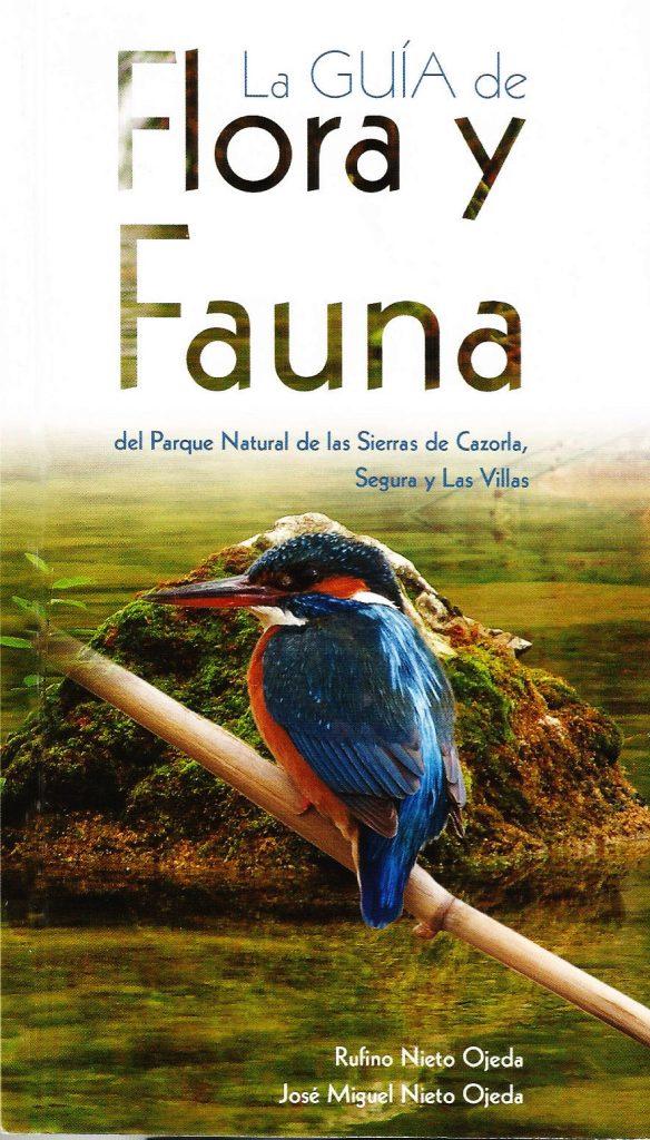 Guía de flora y fauna del Parque Natural de las Sierras de Cazorla, Segura y Las Villas