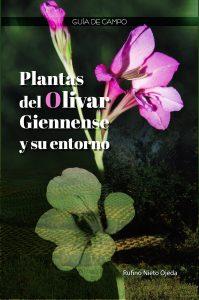Plantas del olivar giennense y su entorno